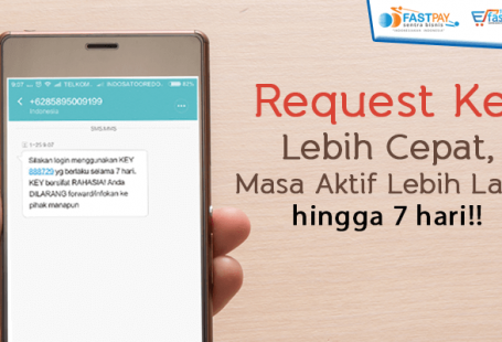 request key fastpay lebih mudah